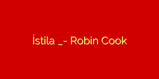 Robin Cook istila Kitabının Özeti