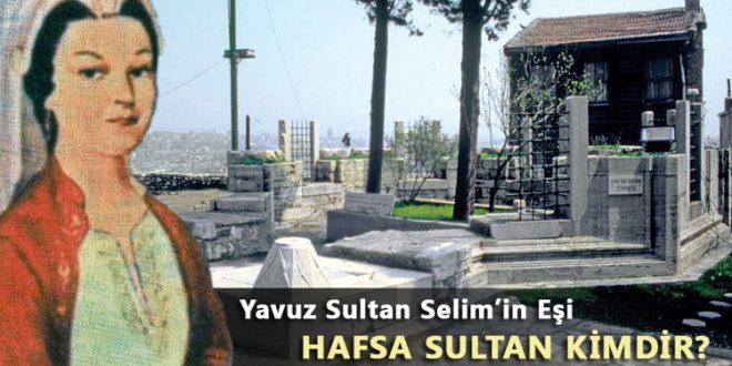 Hafsa Sultan Hayatı