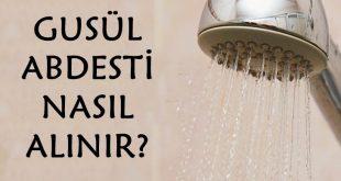 Gusül Abdesti Nedir